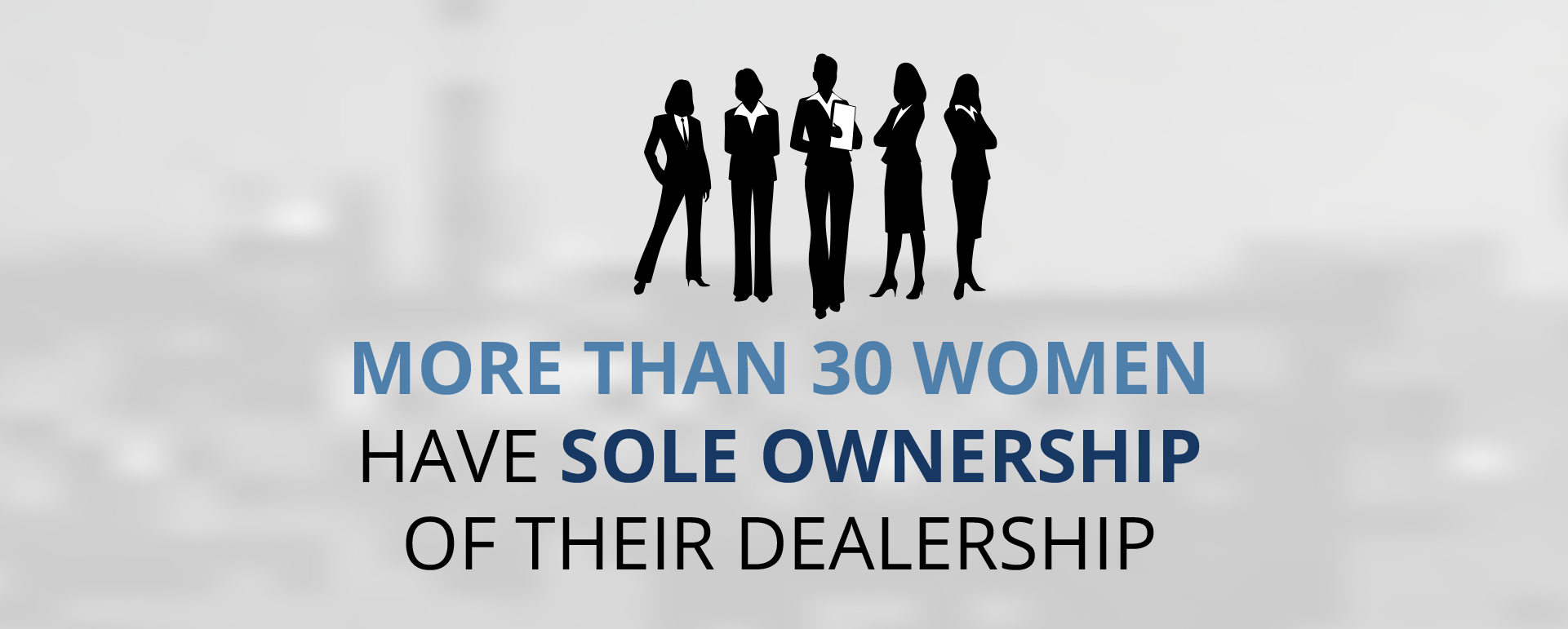 More than 30 women have majority ownership of their dealership